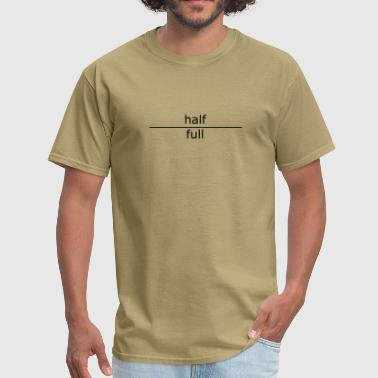 half-full - Men's T-Shirt
