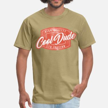 Cool Dude cool dude - Men's T-Shirt