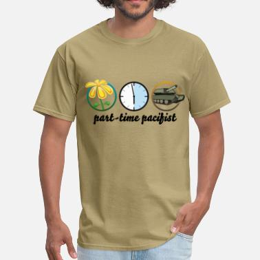 Pacifist part time pacifist - Men's T-Shirt