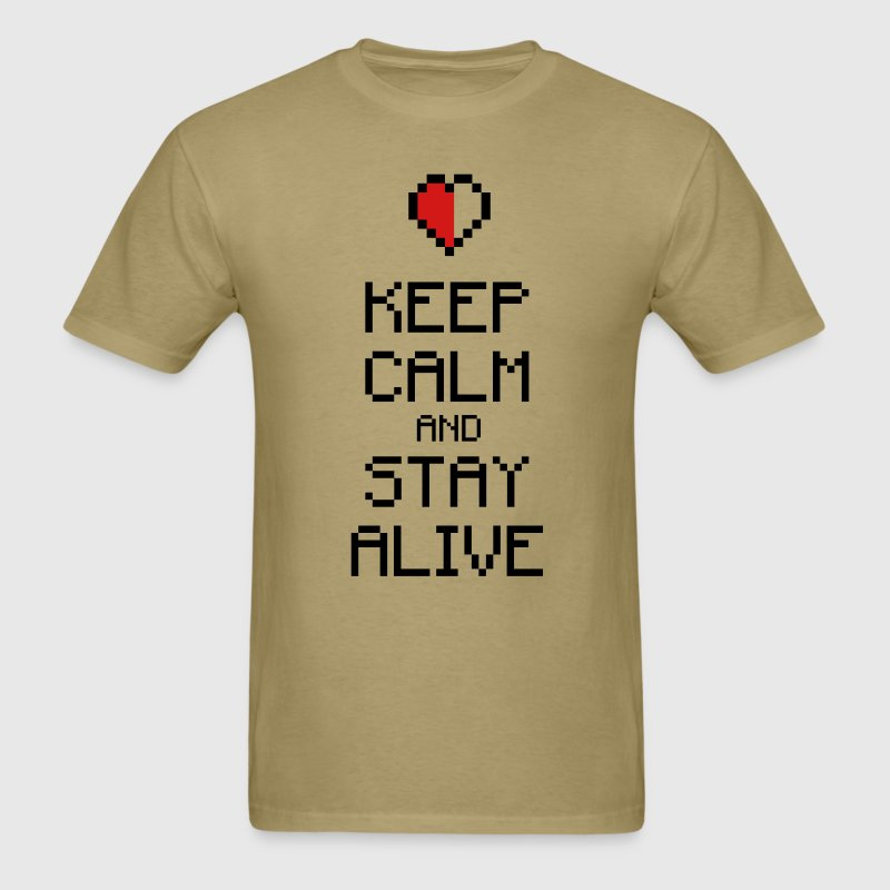 Keep calm stay alive 2c - Men's T-Shirt