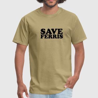 Save Ferris - Men's T-Shirt