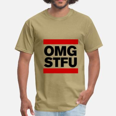 Omg Stfu OMG STFU (black) - Men's T-Shirt