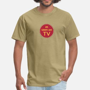 Casting as seen on TV - Men's T-Shirt