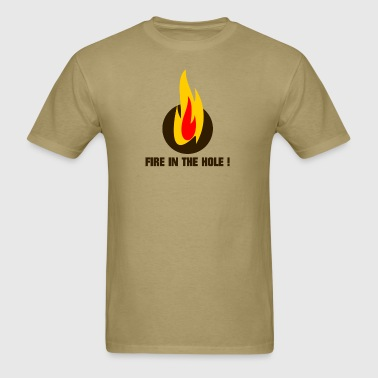 Fire in the hole ! - Men's T-Shirt