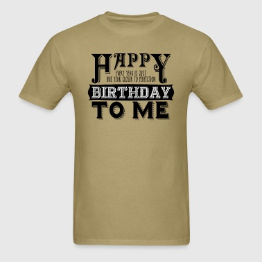 Happy Birthday Vintage - Men's T-Shirt