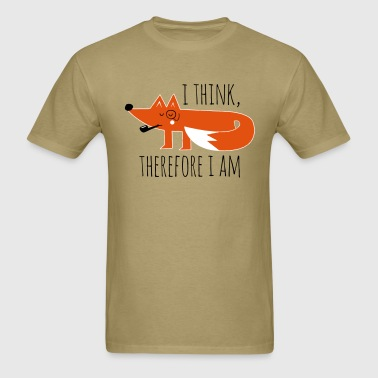 Fox Philosophy quote i think therefore i am geek - Men's T-Shirt