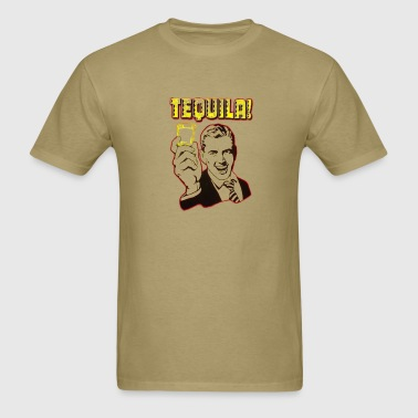 Tequila! - Men's T-Shirt