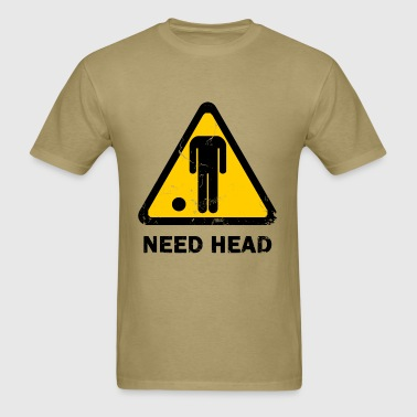 need_head - Men's T-Shirt
