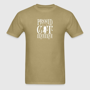 Proud Cat Mama T Shirt - Men's T-Shirt