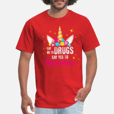 Prevention Red Ribbon Week Say No Drugs Say Yes to Unicorns - Men's T-Shirt