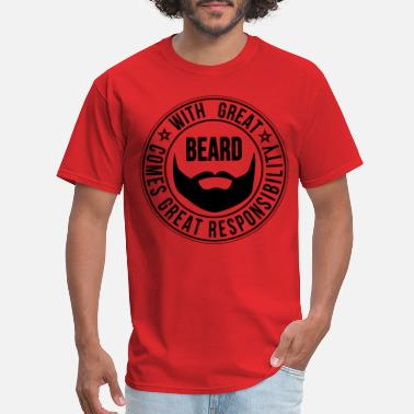Beard with_great_beard_comes_great_responbil - Men's T-Shirt