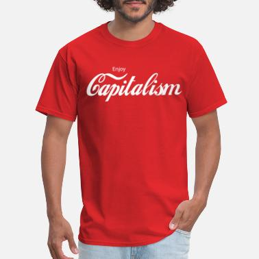 Enjoy Enjoy Capitalism - Men's T-Shirt