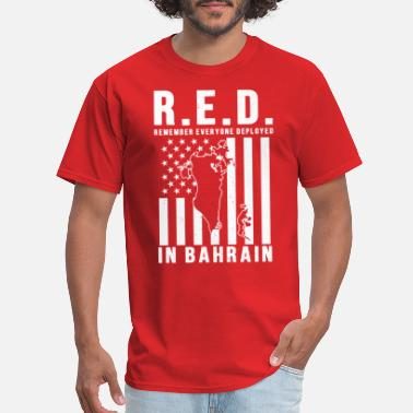 Bahrain RED Friday Remember Everyone Deployed in Bahrain - Men's T-Shirt