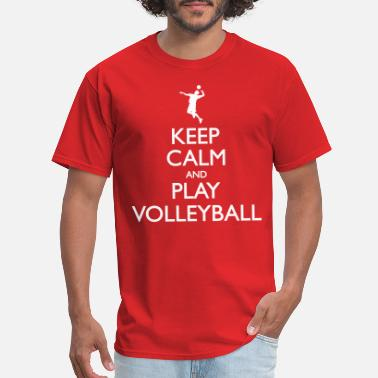 Keep Calm And Volley On Keep Calm And Play Volleyball - Men's T-Shirt