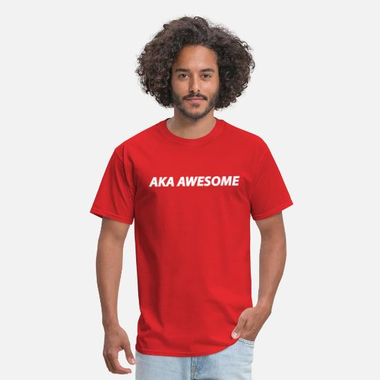 Cool T-Shirts - AKA Awesome - Also known as awesome - Men's T-Shirt red
