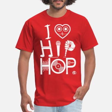 I Love Hiphop I Love HipHop Music - Men's T-Shirt