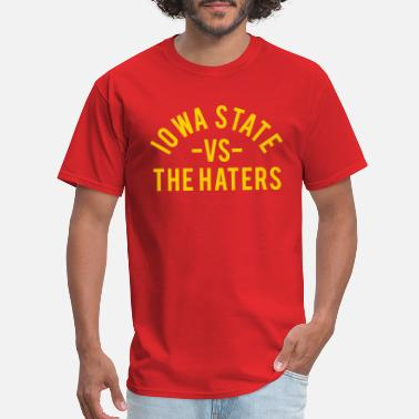 Iowa State vs. The Haters - Men's T-Shirt
