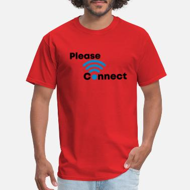 Please Connect. Wifi Shirt - Men's T-Shirt