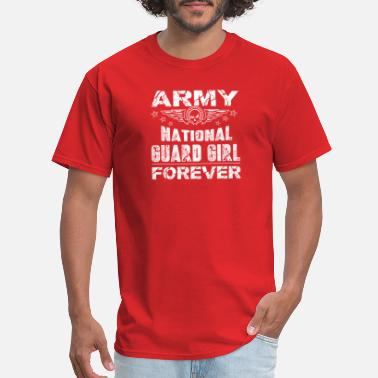 National Guard Girlfriend Army National Guard Girlfriend Forever Tee Shirt - Men's T-Shirt