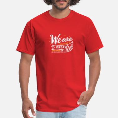 Theater Sayings We Are Such Stuff As Dreams Are Made On - - Men's T-Shirt