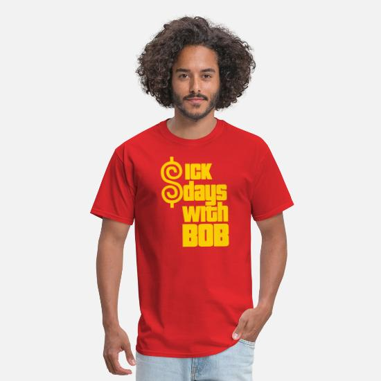The Price Is Right T-Shirts - Sick Days With Bob - Men's T-Shirt red