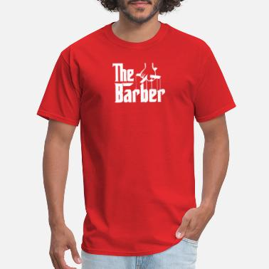 Funny Barber The Barber - Men's T-Shirt