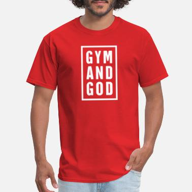 God Gym New GYM AND GOD - Men's T-Shirt