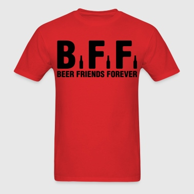 BFF Beer Friends Forever - Men's T-Shirt