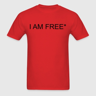 I AM FREE* - Men's T-Shirt
