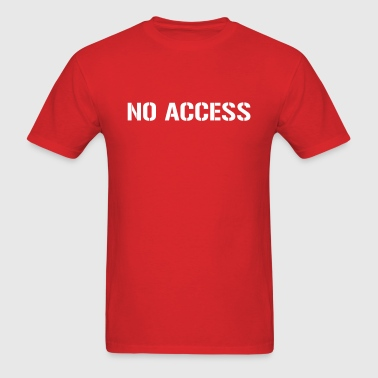 No access - Men's T-Shirt