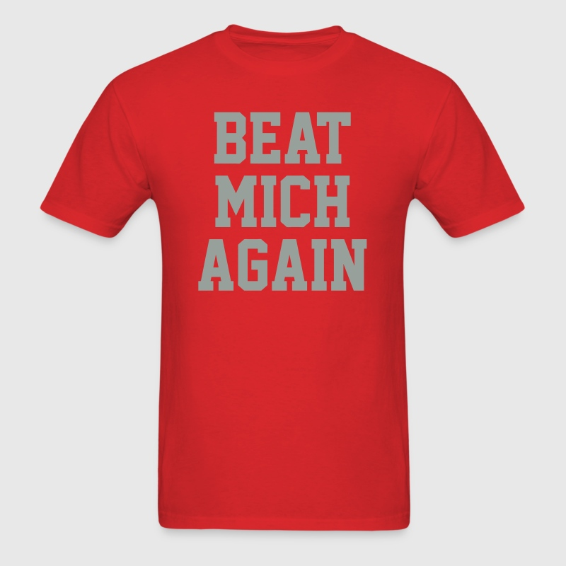 Beat Mich Again - Men's T-Shirt