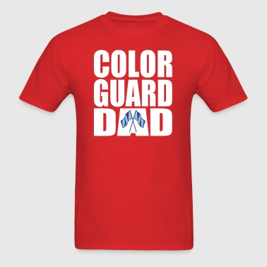 Color Guard Dad - Men's T-Shirt