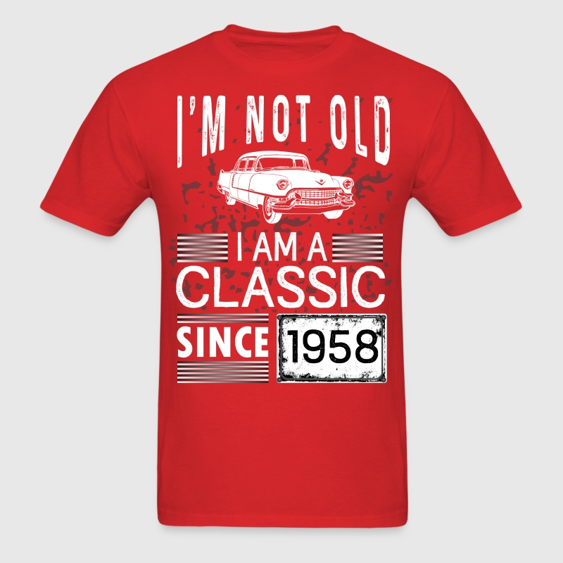 I'm not old I'm a classic since 1958 - Men's T-Shirt