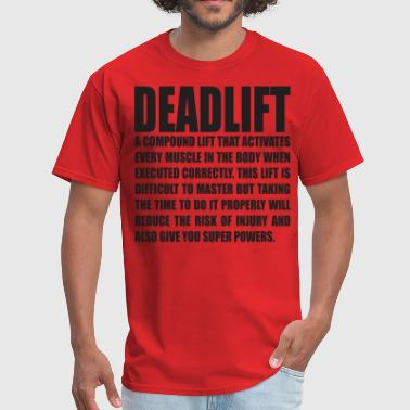 DEADLIFT - Men's T-Shirt