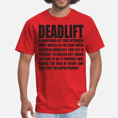 Deadlifting DEADLIFT - Men's T-Shirt
