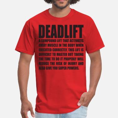 7ed64705fd2c39 Deadlifting DEADLIFT - Men  39 s T-Shirt