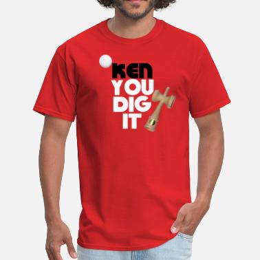 Ken You Not Kendama - Ken You Dig It Sweatshirt - Men's T-Shirt
