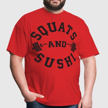 Squats And Sushi - Men's T-Shirt