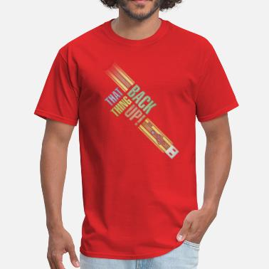 Back That Thing Up back that thing up! usb - Men's T-Shirt