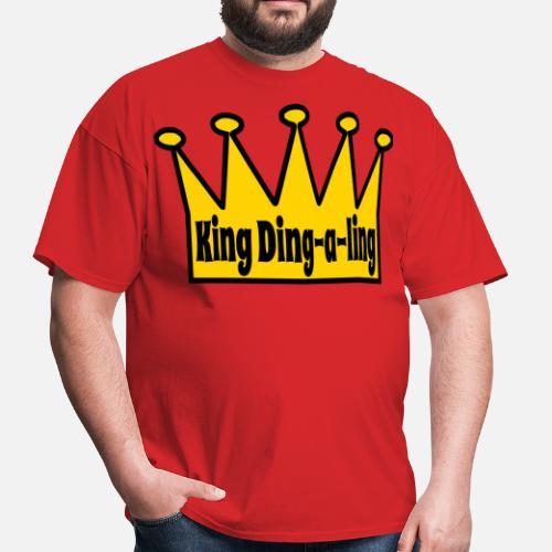 king ding a ling men s t shirt spreadshirt