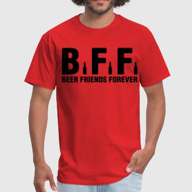 Bff Beer Friends Forever BFF Beer Friends Forever - Men's T-Shirt