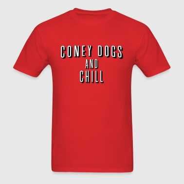 Coney Dogs and Chill - Men's T-Shirt