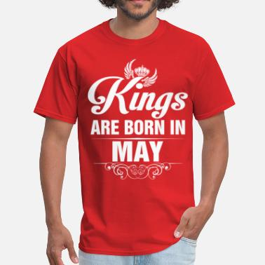 3ff81e4c2 Kings Are Born In May Kings Are Born In May Tshirt - Men'