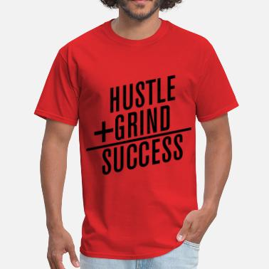 Grinding HUSTLE+GRIND=SUCCESS - Men's T-Shirt