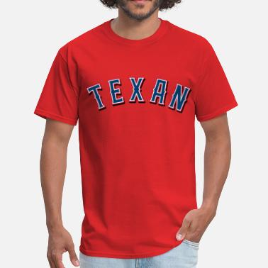Texan Texan - Men's T-Shirt