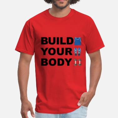 Build Your Body Build your body - Men's T-Shirt
