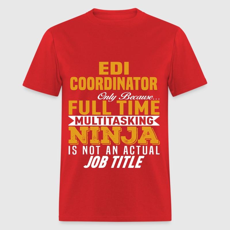 EDI Coordinator by bushking | Spreadshirt