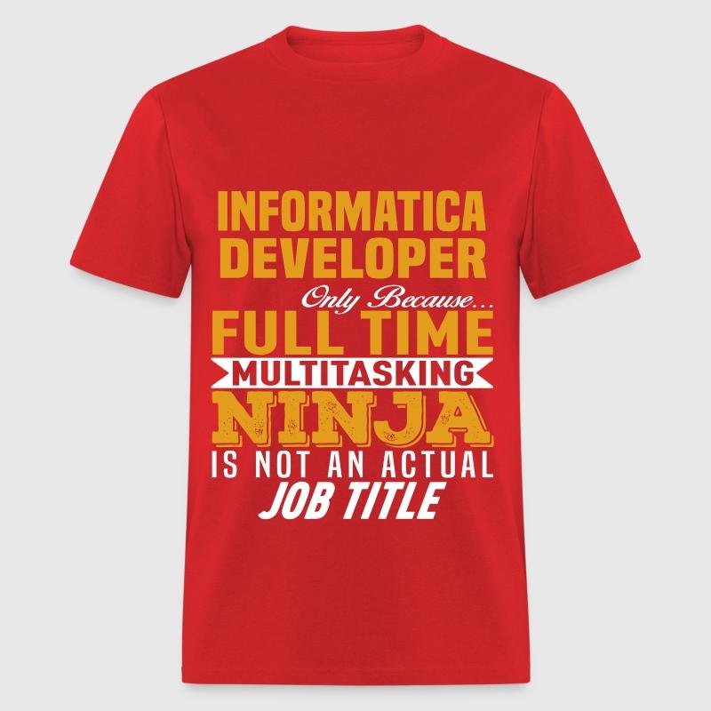Informatica Developer T-Shirt   Spreadshirt