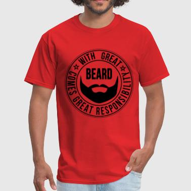 Beard Quotes with_great_beard_comes_great_responbil - Men's T-Shirt