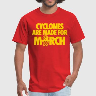 Iowa Basketball Cyclones Are Made For March - Men's T-Shirt